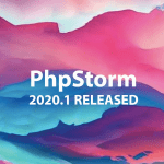 Newly Released PhpStorm 2020.1