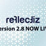 Reflectiz Version 2.8 live now