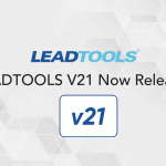 LEADTOOLS V21 Now Released